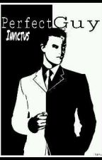 Perfect Guy by invictus2