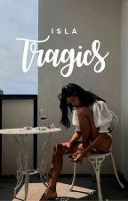 tragics by glassdiamonds