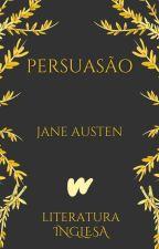 Persuasão (1818) by ClassicosLP