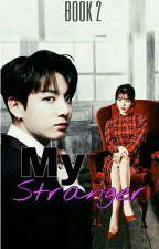 My Stranger by ChubsieeAli