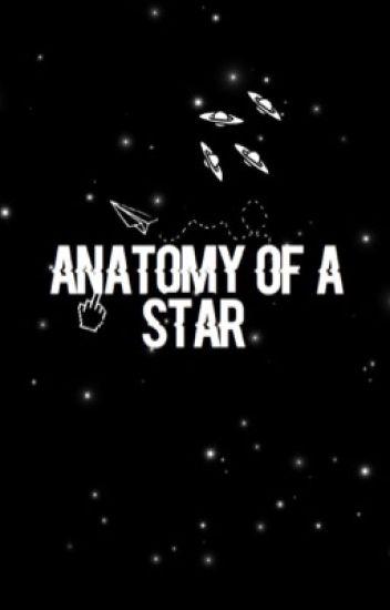 Anatomy Of A Starpoetry Bvbykth Wattpad