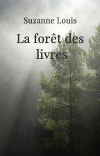 la forêt des livres by justesuzanne