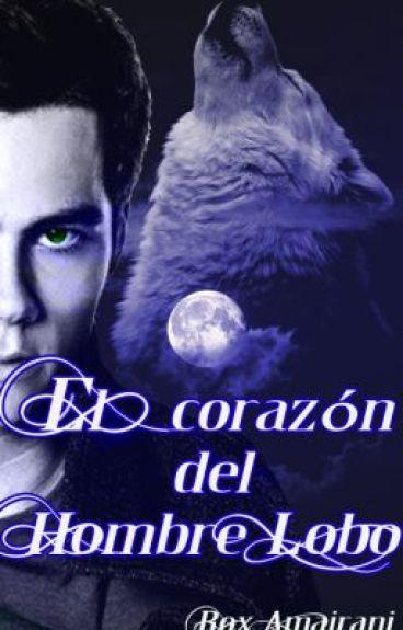 El Corazón del Hombre Lobo by Rox_amairani