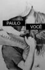 Encontrando com o destino (Fanfic Fly - Paulo Castagnoli) by marirodriguesps