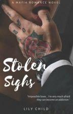 Stolen Sighs (Mafia Romance) by artfreak1864