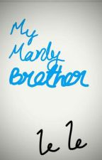 My Manly Brother by JohnTargreyan