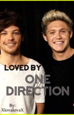 Loved by One Direction? || N.H. - L.T. || ON HOLD by XlovalovaX