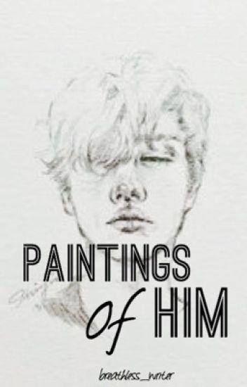 Paintings Of Him