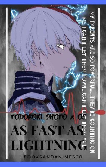 Todoroki Shoto Love Story // As Fast As Lightning