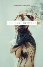 The god complex (Book one of The Devil's Daughter trilogy) by amaris_castillo