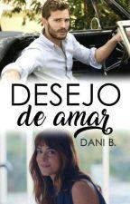 Desejo de Amar by DaniBatalha22