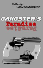 Gangster's Paradise (Book 1) by GlovitaMalditah