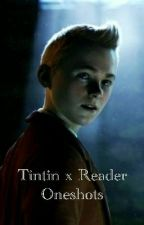 Tintin Oneshots. by Youngwritergirl2