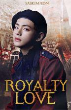 Royalty Love ❀ TaeKook by SasKimJeon