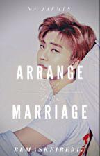 Arrange Marriage ➸ ft. NCT Jaemin by BEMASKFIRE917