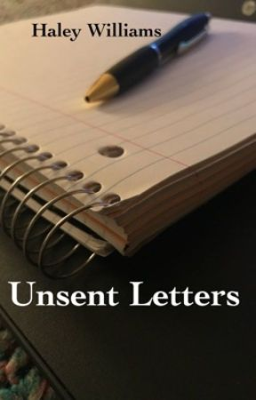 Unsent Letters by HauntedCHaley