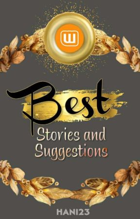 Wattpad Best Stories & Suggestions (For Me) - NOTE - 2019