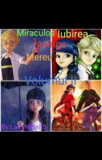 Miraculos Iubirea Învinge Mereu/Volumul II by LadyNide85