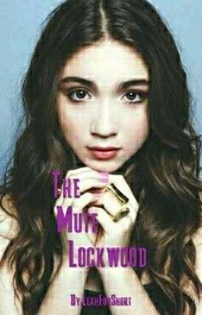 The Mute Lockwood by LeahForShort