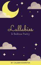 Lullabies and Bedtime Poetry by CalebRyanWriter