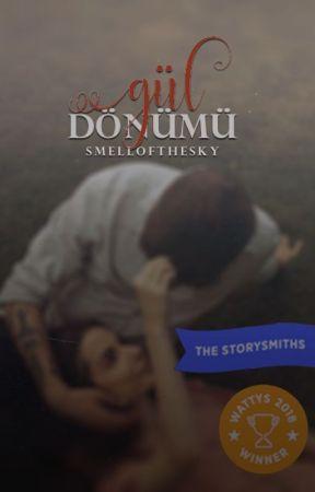 GÜL DÖNÜMÜ by smellofthesky