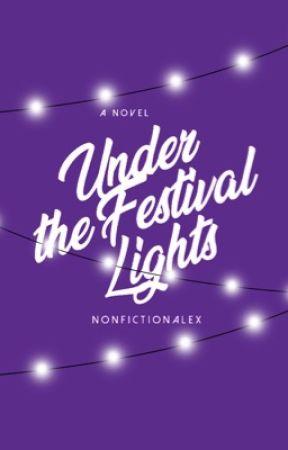 Under the Festival Lights by nonfictionalex
