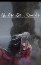 Undertaker X Reader by littlebittsy