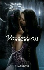 Possession by Cricri-San16