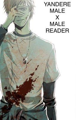 Proprietorial ( Yandere! Brother x Male! Reader ) - Sasha Hayes