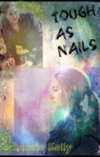 Tough As Nails [Divergent Fan Fiction] by FightingAmity