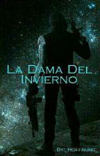 La Dama Del Invierno (Bucky Barnes x Reader) by Gaby_1709