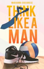 Think like a man by princessmaryanne97