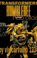 Transformers : Bumblebee Nao Oficial by vivicarvalho123