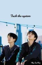 •Fuck the System•《YoonKook》 by SeoRae