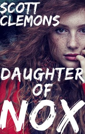 Daughter of Nox by scottclemons