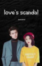 Love's Scandal by SavaraLetta
