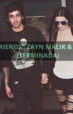 """FRIENDS"" Zayn Malik & Tu-TERMINADA by Yiyi0902"