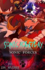 Sonic Roleplay!! by EDM_POWERPUFF