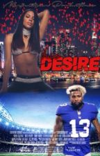 His Desire || Odell Beckham x Aaliyah ||  by Majestyma