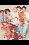 dirty imagines/one shots 1 by _HSbowties17 I write one direction dirty