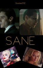 Sane: A Joker fanfic by Louisa532