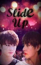 Slide Up | Taekook by jin-xyouowemeacoke