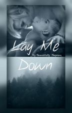 Lay Me Down (Adommy Love Story) by Immortal_Trespasser