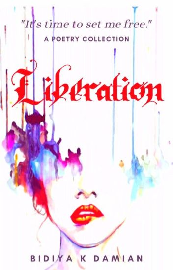 Liberation: A Poetry Collection ∣✔