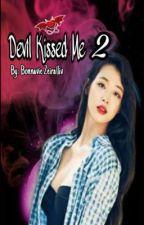 Devil Kissed Me 2 by Harumaumi17