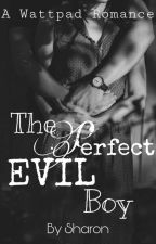 The Perfect EVIL Boy  {COLLINS SERIES #1} by S_H_A_R_O_N_10