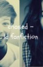 Chased [1D Fanfic :] by IBringTheFire