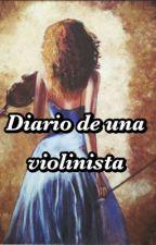 Diario de una violinista by VanesaArceo