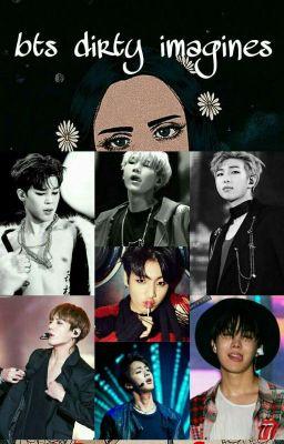 BTS Dirty Imagines