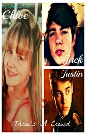 Three's A Crowd (Justin Bieber fanfic) by Lover_Of_1D